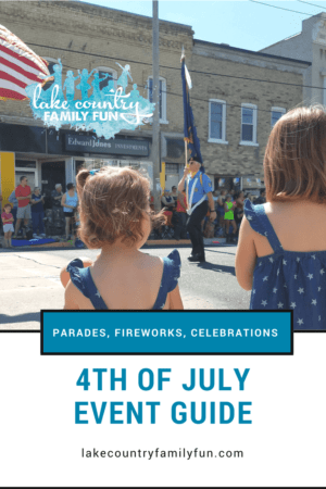 Lake-Country-Family-Fun-4th-of-July-Event Guide Currents